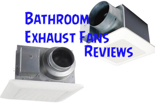 Best Bathroom Exhaust Fans: Top Rated Extraction Fans ...