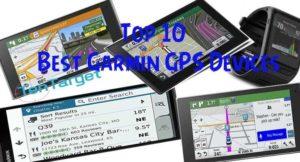 Best Garmin GPS Devices